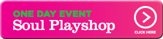 DAY EVENT Soul Playshop